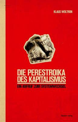"""Coverabbildung von """"Die Perestroika des Kapitalismus"""""""