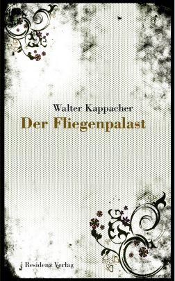 """Coverabbildung von """"Der Fliegenpalast"""""""