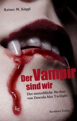 """Coverabbildung von """"Der Vampir sind wir"""""""