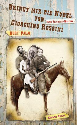 """Coverabbildung von """"Bringt mir die Nudel von Gioachino Rossini"""""""