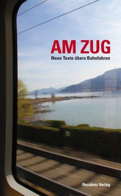 """Coverabbildung von """"Am Zug"""""""