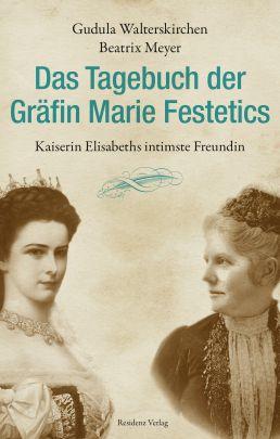 """Coverabbildung von """"Das Tagebuch der Gräfin Marie Festetics"""""""