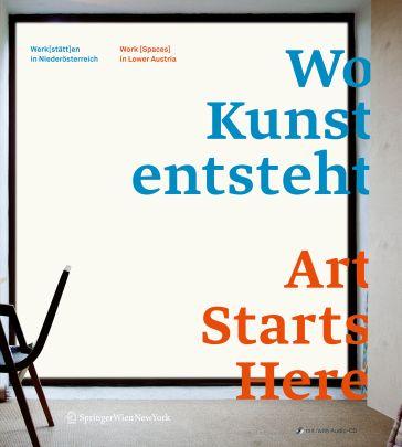 """Coverabbildung von """"Wo Kunst entsteht. Art Starts Here"""""""