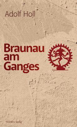 """Coverabbildung von """"Braunau on the Ganges"""""""