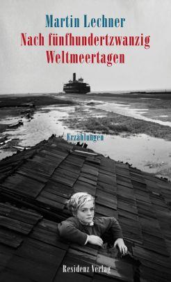 """Coverabbildung von """"Nach fünfhundertzwanzig Weltmeertagen"""""""