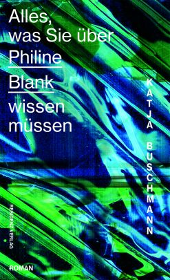 """Coverabbildung von """"Everything you need to know about Philine Blank"""""""