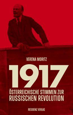 """Coverabbildung von """"1917 – Austrian voices on the Russian Revolution"""""""