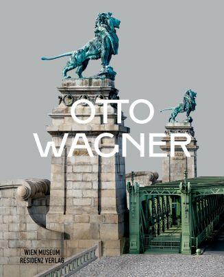 """Coverabbildung von """"Otto Wagner"""""""