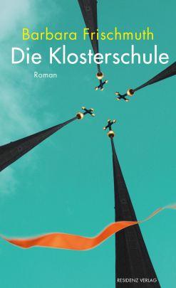 """Coverabbildung von """"Die Klosterschule"""""""