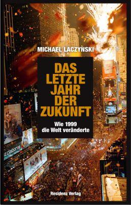 """Coverabbildung von """"Das letzte Jahr der Zukunft"""""""