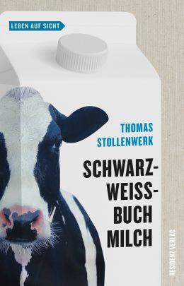 """Coverabbildung von """"Schwarzweissbuch Milch"""""""