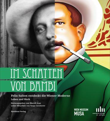 """Coverabbildung von """"Im Schatten von Bambi Felix Salten entdeckt die Wiener Moderne. Leben und Werk"""""""