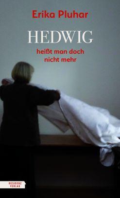 """Coverabbildung von """"Hedwig heißt man doch nicht mehr"""""""