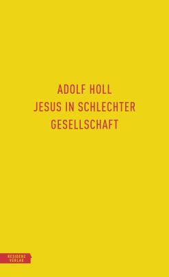 """Coverabbildung von """"Jesus in schlechter Gesellschaft"""""""